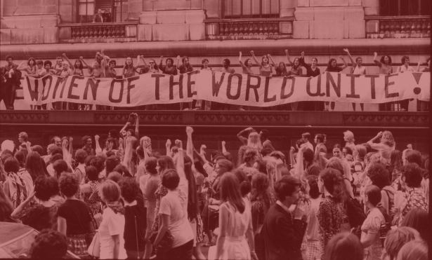'Women Of The World Unite!'